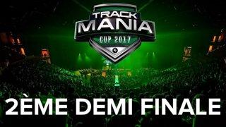 Trackmania Cup 2017 : 2ème Demi finale