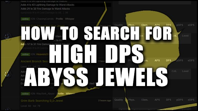 PoE: How to Search for High DPS Abyss Jewels for Your Build