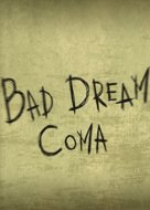 View stats for Bad Dream: Coma