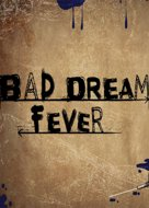 View stats for Bad Dream: Fever