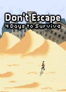 View stats for Don't Escape: 4 Days in a Wasteland