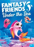 Twitch Streamers Unite - Fantasy Friends: Under The Sea Box Art