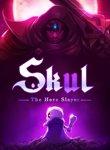 Twitch Streamers Unite - Skul: The Hero Slayer Box Art