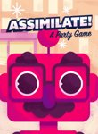 Twitch Streamers Unite - Assimilate! (A Party Game) Box Art