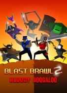 Blast Brawl 2: Bloody Boogaloo