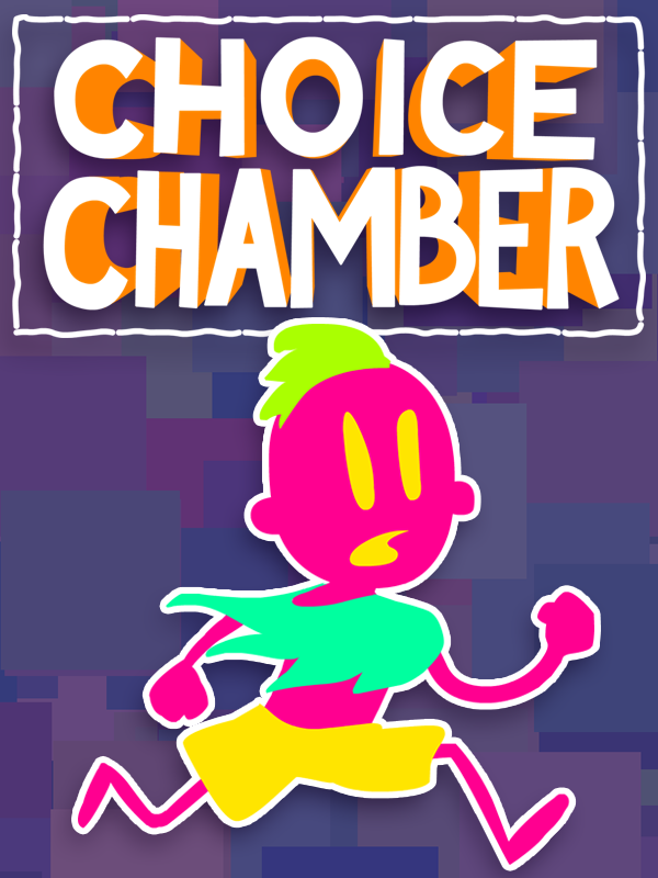 Game: Choice Chamber