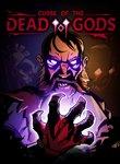Twitch Streamers Unite - Curse of the Dead Gods Box Art