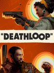 Twitch Streamers Unite - DEATHLOOP Box Art
