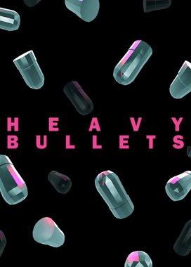 Heavy Bullets