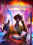 Twitch Streamers Unite - In Sound Mind Box Art