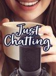 Twitch Streamers Unite - Just Chatting Box Art