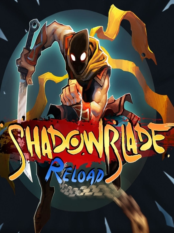 Shadow Blade: Reload Videos and Highlights - Twitch