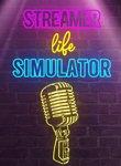 Twitch Streamers Unite - Streamer Life Simulator Box Art