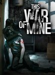 Twitch Streamers Unite - This War of Mine Box Art
